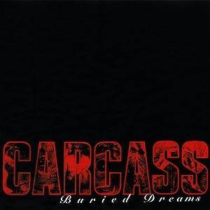 Cover - Carcass: Buried Dreams