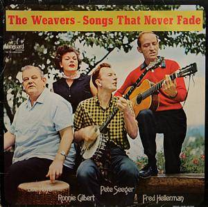 Cover - Weavers, The: Songs That Never Fade