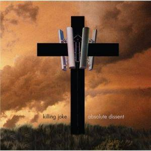 Killing Joke: Absolute Dissent (CD) - Bild 1