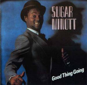 Cover - Sugar Minott: Good Think Going