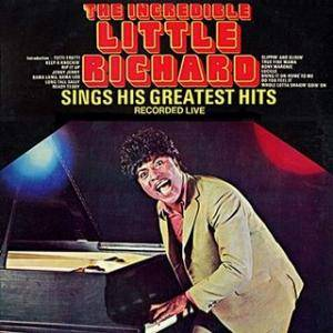 Cover - Little Richard: Incredible Little Richard Sings His Greatest Hits - Recorded Live, The