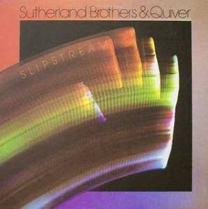 Cover - Sutherland Brothers & Quiver: Slipstream
