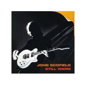 Cover - John Scofield: Still Warm