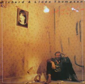 Richard & Linda Thompson: Shoot Out The Lights - Cover