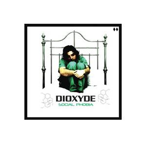 Cover - Dioxyde: Social Phobia