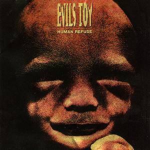 Cover - Evils Toy: Human Refuse