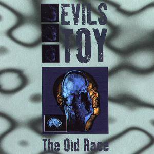 Cover - Evils Toy: Old Race, The