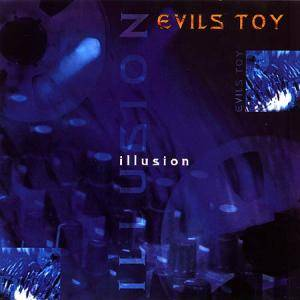 Cover - Evils Toy: Illusion