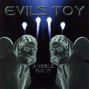 Cover - Evils Toy: Angels Only!