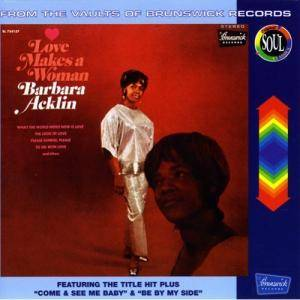 Cover - Barbara Acklin: Love Makes A Woman