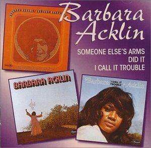 Cover - Barbara Acklin: Someone Else's Arms / I Did It / I Call It Trouble