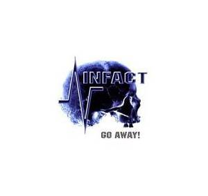 Cover - Infact: Go Away