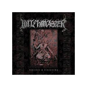Witchmaster: Violence & Blasphemy - Cover