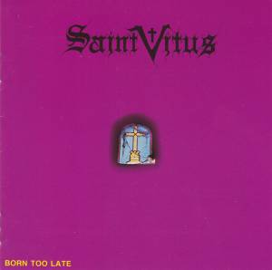 Saint Vitus: Born Too Late (CD) - Bild 1