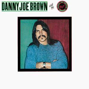 Danny Joe Brown And The Danny Joe Brown Band: Danny Joe Brown And The Danny Joe Brown Band - Cover