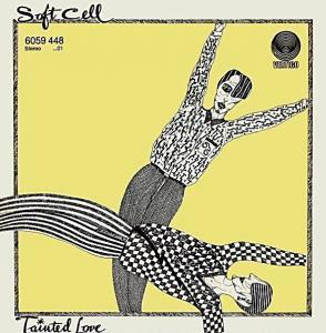 Soft Cell: Tainted Love - Cover