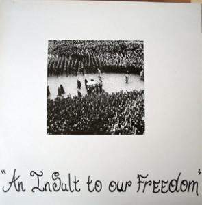 Insult To Our Freedom, An - Cover
