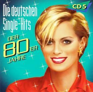 die deutschen single hits der 80er jahre cd 5 cd. Black Bedroom Furniture Sets. Home Design Ideas