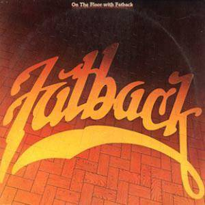 Cover - Fatback: On The Floor With Fatback