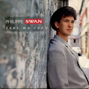 Philippe Swan: Dans Ma Rue - Cover
