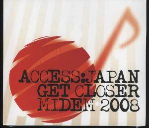 Access:Japan Get Closer Midem 2008 - Cover