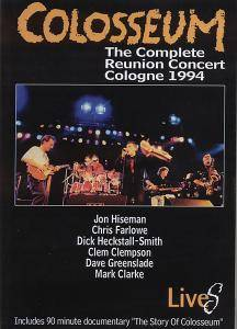 Cover - Colosseum: Complete Reunion Concert Cologne 1994, The