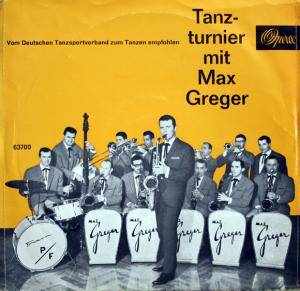 Cover - Max Greger Orchester: Tanzturnier Mit Max Greger