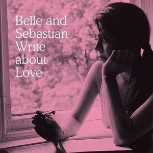 Belle And Sebastian: Write About Love - Cover