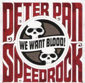 Peter Pan Speedrock: We Want Blood! - Cover