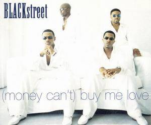 Cover - BLACKstreet: (Money Can't) Buy Me Love