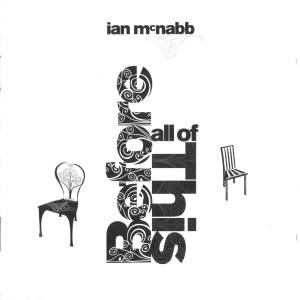 Cover - Ian McNabb: Before All Of This