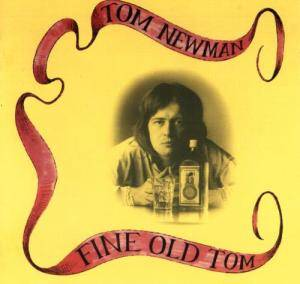 Cover - Tom Newman: Fine Old Tom