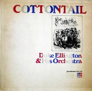Duke Ellington & His Orchestra: Cottontail (Jazz Masters Vol.15) - Cover