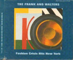 Cover - Frank And Walters, The: Fashion Crisis Hits New York