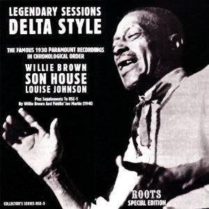 Cover - Willie Brown: Legendary Sessions: Delta Style - The Famous 1930 Paramount Recordings In Chronological Order