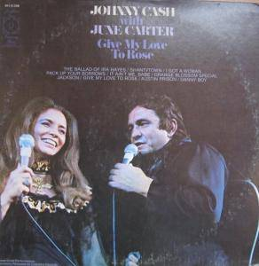 Cover - Johnny Cash & June Carter Cash: Give My Love To Rose
