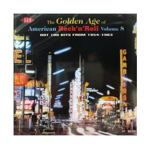 Golden Age Of American Rock 'n' Roll Vol. 8, The - Cover