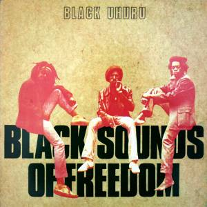 Black Uhuru: Black Sounds Of Freedom (LP) - Bild 1