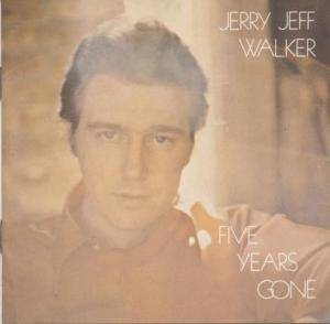 Cover - Jerry Jeff Walker: Five Years Gone