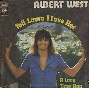 Cover - Albert West: Tell Laura I Love Her