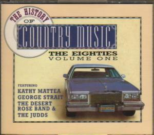 History Of Country Music - The Eighties Volume One, The - Cover