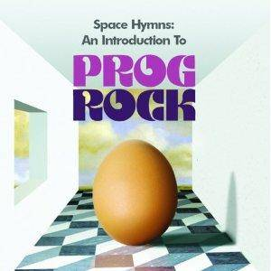Cover - Khan: Space Hymns: An Introduction To Prog Rock (Handpicked By The Editor Of Classic Rock Presents Prog Rock)