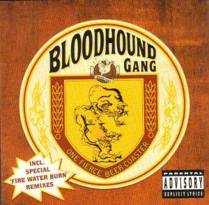 Bloodhound Gang: One Fierce Beer Coaster (CD) - Bild 1