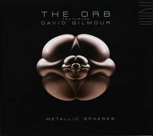 The Orb Feat. David Gilmour: Metallic Spheres - Cover