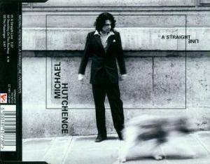 Cover - Michael Hutchence: Straight Line, A