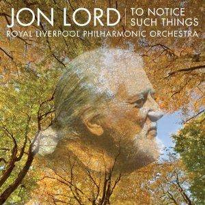 Cover - Jon Lord: To Notice Such Things