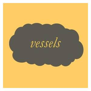Vessels: Vessels - Cover