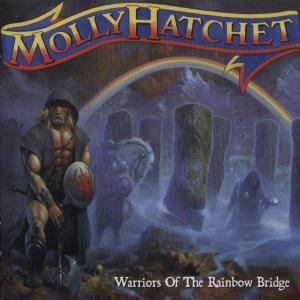 Molly Hatchet: Warriors Of The Rainbow Bridge (CD) - Bild 1