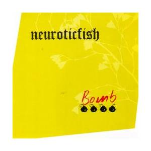 Neuroticfish: Bomb E.P. - Cover