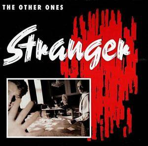 Cover - Other Ones, The: Stranger